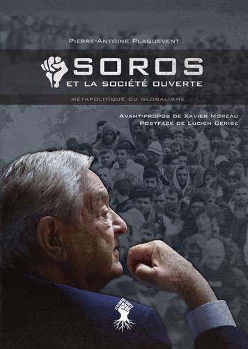SOROS et la société ouverte : Métapolitique du globalisme