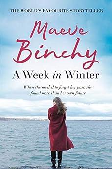 A Week in Winter (English Edition) van [Binchy, Maeve]