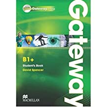 [(Gateway B1: Student's Book Plus Online Pack)] [Author: David Spencer] published on (January, 2011)