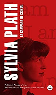 La campana de cristal par Sylvia Plath