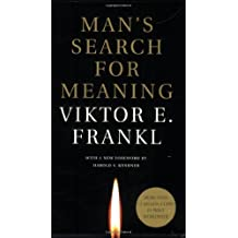 Man's Search for Meaning by Frankl, Viktor E. (2006) Mass Market Paperback