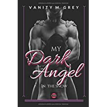My Dark Angel: In The Snow