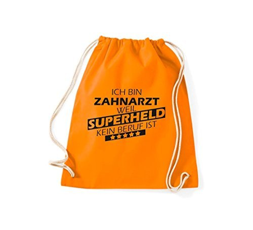 Shirtstown Turnbeutel Ich bin Zahnarzt, weil Superheld kein Beruf ist orange