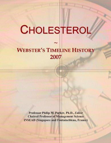 Cholesterol: Webster's Timeline History, 2007