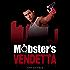 Mobster's Vendetta: Mobster's Series 3
