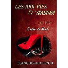 Les 1001 vies d'Isadora : L'Ombre du Muet
