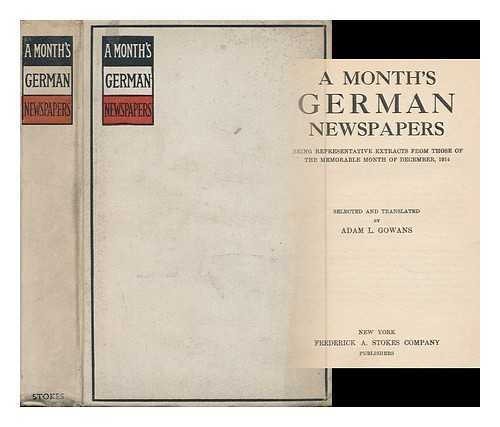 A Month's German Newspapers: Being Representative Extracts from those of the Memorable Month of December 1914