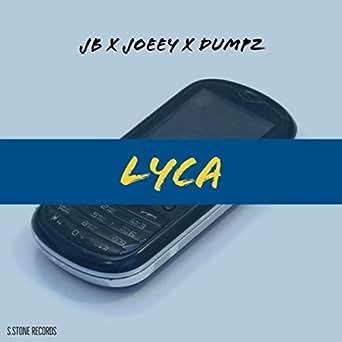 Lyca by JB and Dumpz Joeey on Amazon Music - Amazon co uk