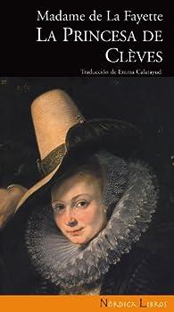 La princesa de Clèves par Marie-Madeleine Pioche de la Vergne La Fayette