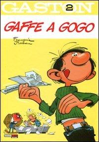 Gaffe a gogo. Gaston