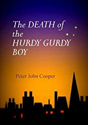 The Death of the Hurdy Gurdy Boy (The Ghost Detective Book 1)