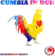 Cumbia In Dub [Explicit]