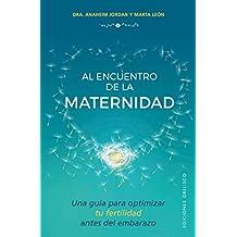 Al Encuentro de la Maternidad (SALUD Y VIDA NATURAL)