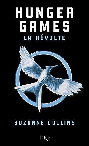 Hunger Games - Tome 3 : La révolte par Suzanne Collins