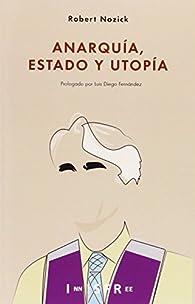 Anarquía, Estado Y Utopía par Robert Nozick