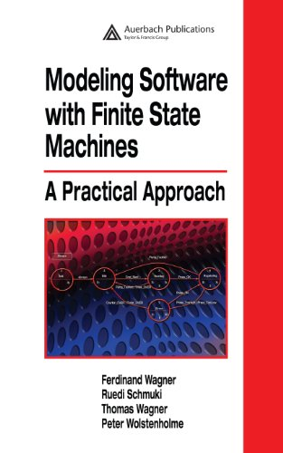 Modeling Software with Finite State Machines: A Practical Approach (English Edition)