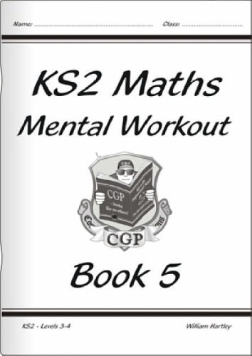 KS2 Mental Maths Workout - Year 5 (for the New Curriculum): Levels 3-4 Book 5 by William Hartley (2014-05-14)