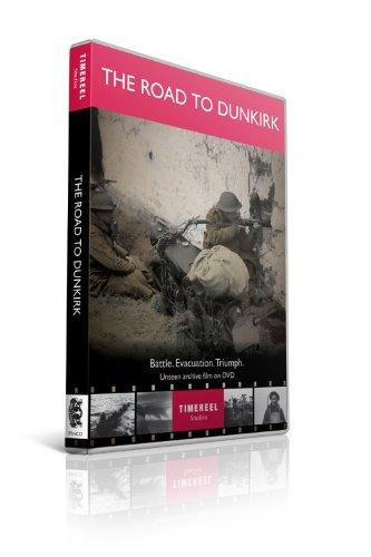The Road To Dunkirk: Battle. Evacutation. Triumph. [DVD]