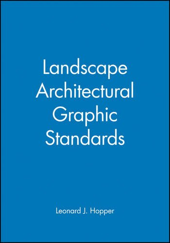 Landscape Architectural Graphic Standards (Ramsey/Sleeper Architectural Graphic Standards Series)