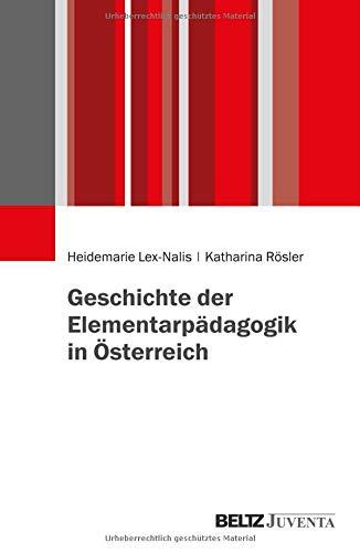 Geschichte der Elementarpädagogik in Österreich