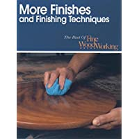 More Finishes and Finishing Techniques: The Best