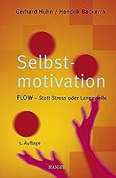 Selbstmotivation: FLOW - Statt Stress oder Langeweile