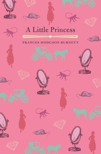 A Little Princess (Classics)