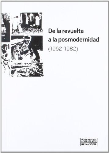 Descargar Libro De la revuelta a la posmodernidad 1962-1982 de VV.AA.