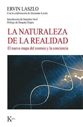 La naturaleza de la realidad (Nueva ciencia) por Ervin Laszlo