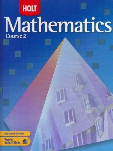 Holt Mathematics, Course 2, Grade 7 by Jennie M. Bennett (2007-01-01)
