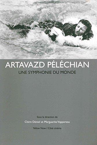 Artavazd Péléchian : Une symphonie du monde