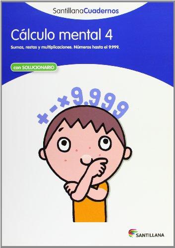 CALCULO MENTAL 4 SANTILLANA CUADERNOS - 9788468012407