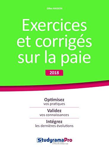 Exercices et corrigés sur la paie 2018 2019