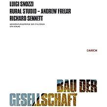 Bau der Gesellschaft / Construction of the Society (Architekturvorträge an der ETH Zürich)