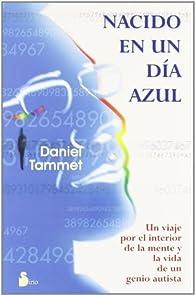 NACIDO EN UN DIA AZUL par DANIEL TAMMET