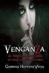 VenganZa: El apocalipsis zombi desde el otro lado de la verja (Spanish Edition)