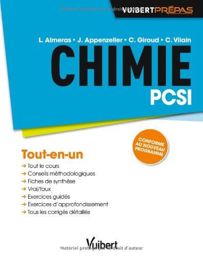 Chimie PCSI - Tout-en-un - Conforme au nouveau programme par Loic Almeras