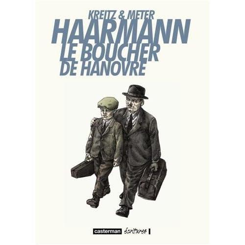 Haarmann Le boucher de Hanovre