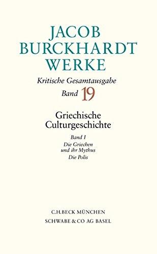 Jacob Burckhardt Werke: Werke, 27 Bde., Bd.19, Griechische Culturgeschichte