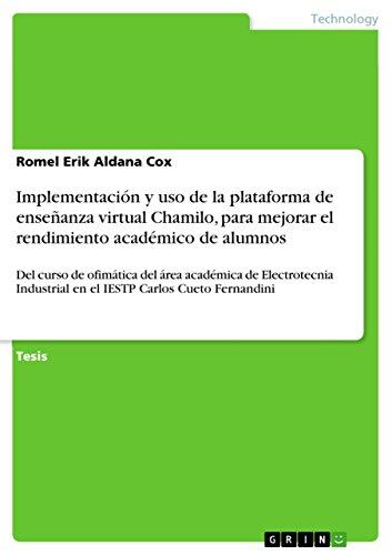 Implementación y uso de la plataforma de enseñanza virtual Chamilo, para mejorar el rendimiento académico de alumnos: Del curso de ofimática del área académica ... en el IESTP Carlos Cueto Fernandini por Romel Erik Aldana Cox