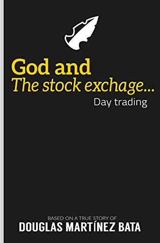 god-and-the-stock-exchange-day-trading-english-edition