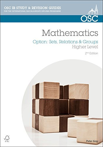 IB Mathematics: Sets, Relations & Groups: For Exams from 2014 (OSC IB Revision Guides for the International Baccalaureate Diploma)