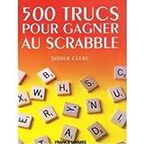 500 trucs pour gagner au scrabble