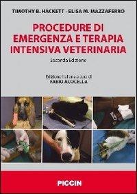 Procedure di emergenza e terapia intensiva veterinaria por Timothy B. Hackett