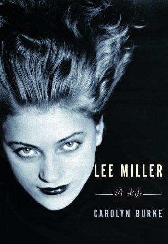 cc445c688d46 Lee Miller  A Life (English Edition) eBook  Carolyn Burke  Amazon.de ...