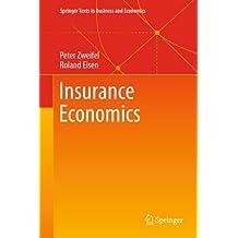 Insurance Economics (Springer Texts in Business and Economics)