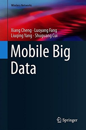 Mobile Big Data (Wireless Networks)