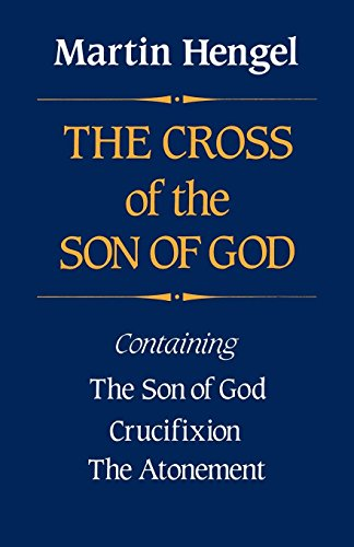 Cross of the Son of God - Hengel Martin