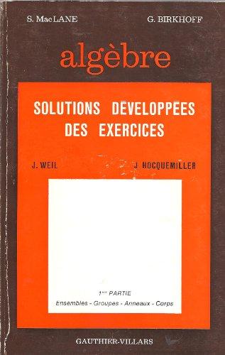 Algèbre : solutions développées des exercices, algèbre linéaire par Mac Lane