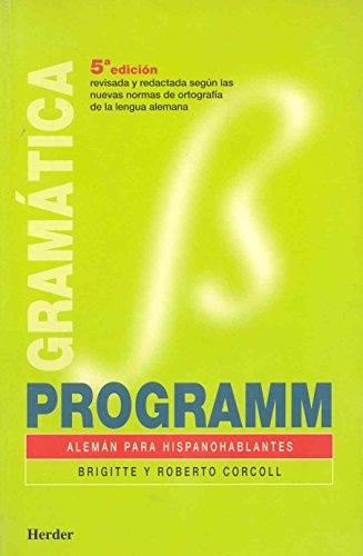 Programm, alemán para hispanohablantes. Libro de gramática por Brigitte Corcoll